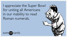 Let's get real: the Super Bowl isn't even about football. It's like any other huge American tradition and it's more about food and booze. So I'm making this post to pull together all of the great e-cards you can send your friends and family. Or just pin them to Pinterest and crack yourself up. Also …