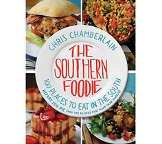 The Southern Foodie Cookbook by Chris Chamberlain @QVC.com