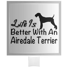 Life Is Better With An Airedale Terrier Curved Glass