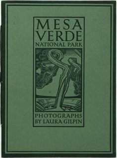 Books:Photography, Laura Gilpin. The Mesa Verde National Park. Reproductions from aSeries of Photographs by Laura Gilpin. Colorado...