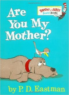 Are You My Mother? (Bright & Early Board Books(TM)): P.D. Eastman: 0038332269864: Amazon.com: Books