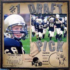 "Awesome ""#1 Draft Pick"" Football Scrapping Page...Irisheyes 3 - Scrapbook.com."