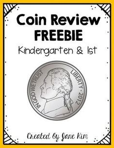 """Coin Review - Kindergarten and First Grade Sample Coin Packet. """" This packet is perfect for your students to review coin concepts, such as identification, counting, and mixed coin practice. You can use it for a quick review, math center, or homework."""""""