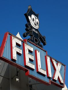 Vintage Felix the Cat sign at Chevrolet on Figueroa in Los Angeles, CA. - that was always a really nice funny thing to see when driving down the freeway with my parents.