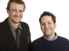 Jason Segel + Paul Rudd.