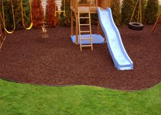 * rubber mulch for the play areas and flower beds. no splinters and no bugs!