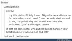 """Sequel to the """"nice  cold"""" sister"""