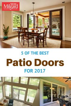 With So Many Options It S Hard To Decide The Right Patio Door For Year We Ve Got Five Of Best 2017 That You Have See