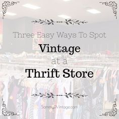 help in identifying vintage clothing labels in a thrift store? We have vintage fashion tips and tricks just for you!Need help in identifying vintage clothing labels in a thrift store? We have vintage fashion tips and tricks just for you! Thrift Store Outfits, Thrift Store Fashion, Thrift Store Shopping, Thrift Store Crafts, Shopping Hacks, Thrift Shop Outfit, Online Shopping, Vintage Store, Vintage Thrift Stores