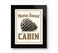 Cabin Decor Pinecone Vintage Cabin Sign Art Print