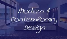 Modern & Contemporary design