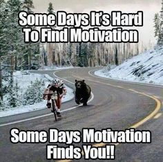 Some days it's hard to find motivation. Some days motivation finds you!