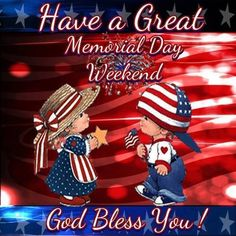Have A Great Memorial Day Weekend Good Morning God Bless You good morning memorial day happy memorial day memorial day quotes memorial day quote happy memorial day quote happy memorial day quotes memorial day weekend good morning memorial day quotes Good Morning Time, Good Morning Picture, Morning Pictures, Morning Sun, Happy Memorial Day Quotes, Memorial Day Pictures, Weekend Gif, Weekend Quotes, Morning Quotes