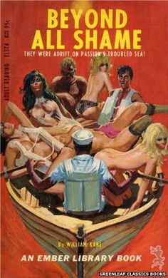 pinterest.com/fra411 #pulp - Beyond All Shame by William Kane, cover art by Robert Bonfils (1967)
