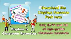 Want all of our display and classroom resources files? Download our displays pack and get them all in one go. www.teachingessentials.co.uk/store.html
