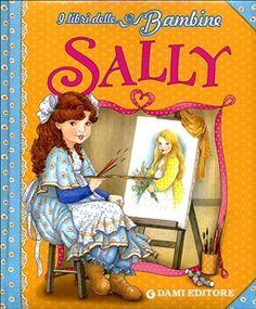 Prezzi e Sconti: #Sally peter holeinone  ad Euro 5.86 in #Giunti #Media libri ragazzi 3 5 anni