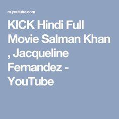 KICK Hindi Full Movie Salman Khan , Jacqueline Fernandez - YouTube