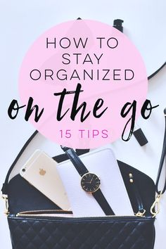 If you're always on the go and need to stay organized, these tips are for you! Stay on schedule and focused, avoid stress, and be productive!