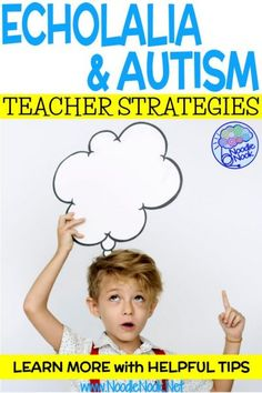 How to help children with Autism and echolalia. Learn more on causes, symptoms, and strategies in the classroom. Learn more about the types of echolalia and what to do about it. Teaching Autistic Children, Autistic Behavior, Autism Behavior Management, Autism Teaching, Whole Brain Teaching, Student Behavior, Autism Activities, Autism Classroom, Speech Therapy Activities