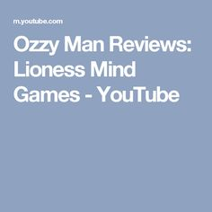 Ozzy Man Reviews: Lioness Mind Games - YouTube