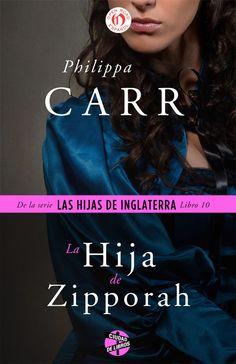 La hija de Zipporah - Philippa Carr