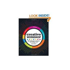 I like this Creative Workshop: 80 Challenges to Sharpen Your Design Skills
