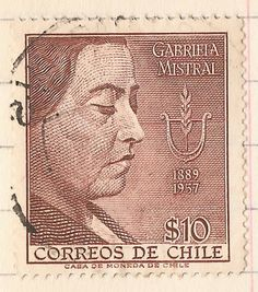 Gabriela Mistral Important People, Pablo Neruda, Film Music Books, Book Authors, Powerful Women, Postage Stamps, Literature, Writer, The World