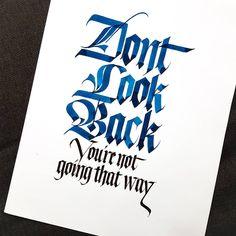Look ahead. . . . #mondayblues #calligrafia #calligraphymasters #handlettering