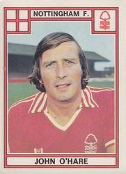 1978 Panini Football UK #309 John O'Hare | The Trading Card Database Uk Football Teams, Football Cards, Baseball Cards, Nottingham Forest, Vintage Football, Trading Card Database, Arsenal Fc, Hare, Sports