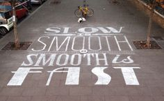 Slow is smooth, smooth is fast by Tommaso Guerra
