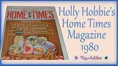 Holly Hobbie's Home Times Vintage Magazine 1980~ Toy-Addict
