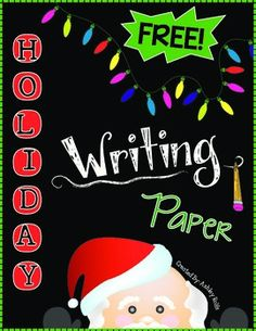 With this holiday themed paper, students can really jazz up their writing! A variety of BLANK LINED 1st Grade Writing, Teaching Writing, Teaching Ideas, Teaching Tools, Teaching Resources, Christmas Activities, Christmas Themes, Holiday Crafts, Holiday Ideas