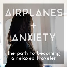 Incredibly Useful Tips Every Anxious Traveler Needs to Know My soul craves to travel, but my brain is always fighting flight anxiety. These two dont tend to work out well together. I have a huge trip coming up, so Ive had to come up with a plan to fight flight anxiety for once and for all. Check out my plan to successfully become a relaxed and anxious free traveler.
