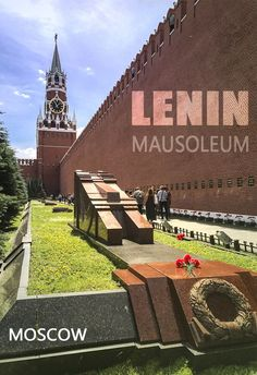 Tips to visit the Lenin Mausoleum at the Red Square in Moscow, Russia. This is the famous Lenin tomb, where Lenin's body has been on display since 1924