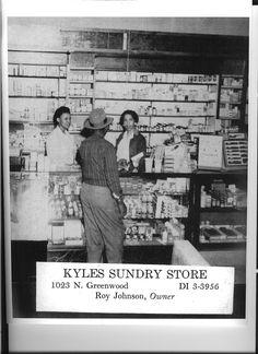 Kyles Sundry Store. Greenwood BlackWallStreet Pioneers.