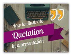 Presentation Slide Design Ideas Blog: 7 Ideas of Designing a Quote Slide