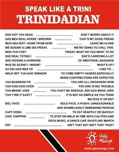 Speak like ah Trini