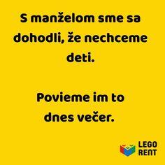 #legorent #pozicovnalega #citatnapondelok