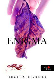 Két könyvmoly világa! :): Helena Silence - Enigma