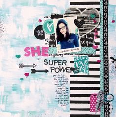 All About Scrapbooks Australia: The girl has superpowers by Tammy Klingner