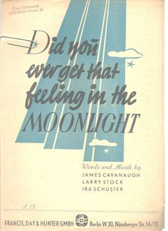 Did You Ever Get That Feeling In The Moonlight Sheet Music Ira Schuster 1944