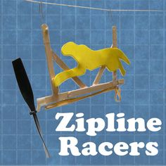 Propeller-Powered Zipline Racers