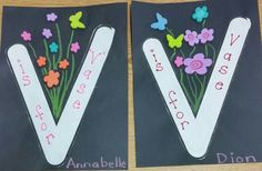 V is for vase. Preschool alphabet learning craft. We used foam flowers and butterflies. From the Firefly class.