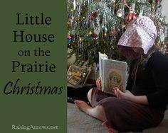 Little House on the Prairie Christmas | RaisingArrows.net