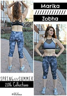 Marika and Zobha Spring Summer 2016 Collections | Fit & Fashionable Friday | Sports Bra | Workout Capris | Cool Sports Bra | Fit Fashion | Sweaty Style | @marikafitness