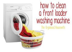 {CLEANING TIP} Cleaning front loader washing machine : The Organised Housewife : Ideas for organising and Cleaning your home