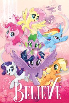 My Little Pony Poster Believe My Little Pony Poster, Dessin My Little Pony, My Little Pony Movie, My Little Pony Drawing, My Little Pony Pictures, Mlp My Little Pony, My Little Pony Friendship, My Little Pony Applejack, Friendship Wallpaper