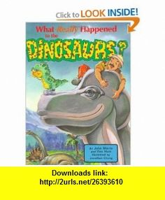 What Really Happened to the Dinosaurs? (DJ and Tracker John) (9780890511596) John Morris, Ken Ham, J. Morris , ISBN-10: 0890511594  , ISBN-13: 978-0890511596 ,  , tutorials , pdf , ebook , torrent , downloads , rapidshare , filesonic , hotfile , megaupload , fileserve