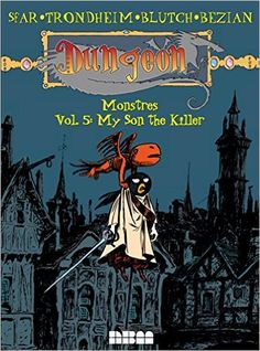 Dungeon: Monstres – Vol. 5: My Son the Killer: Joann Sfar, Lewis Trondheim, Frédéric Bézian, Blutch: 9781561639373: Amazon.com: Books