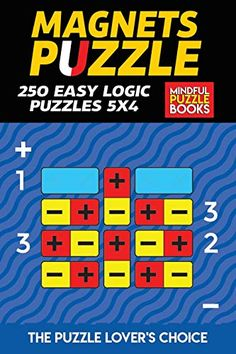 Magnets Puzzle: 250 Easy Logic Puzzles 5x4 Easy Logic Puzzles, Third Grade Science, Physics Classroom, Puzzle Books, Developmental Psychology, Materials Science, Classroom Displays, Little Pigs, Science Projects